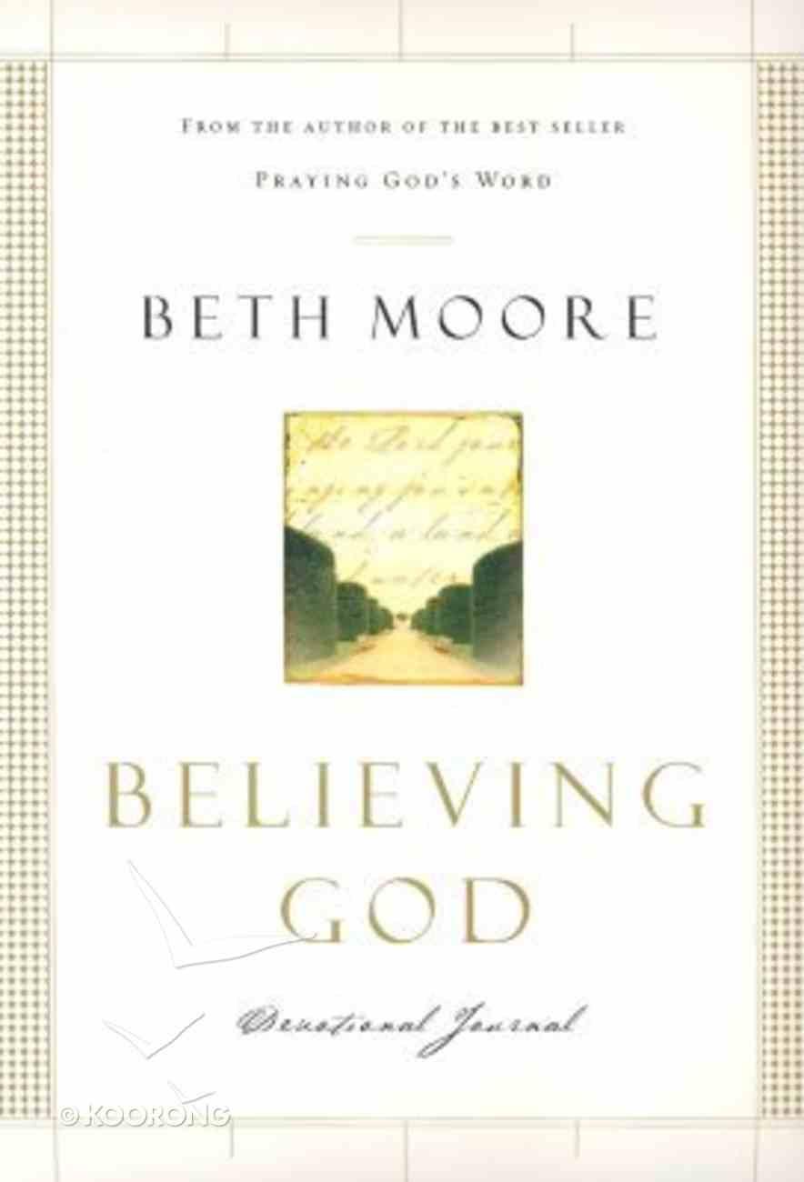 Believing God (Devotional Journal) Hardback