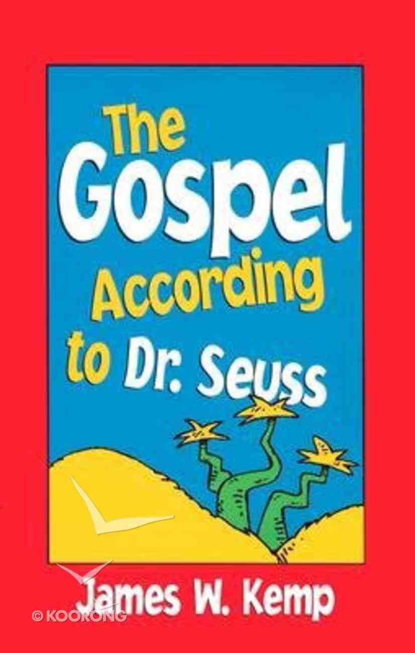 The Gospel According to Dr. Seuss Paperback
