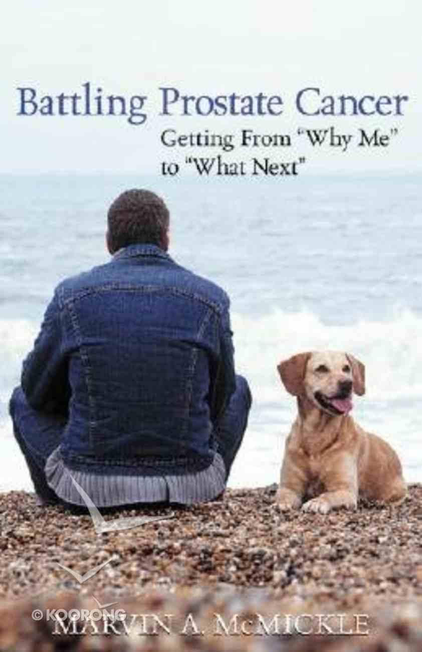Battling Prostate Cancer Paperback