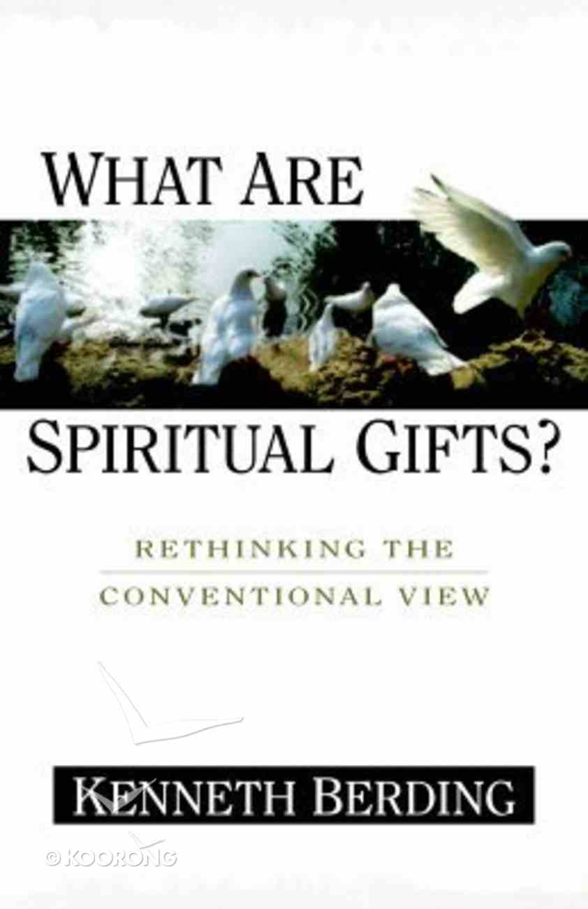What Are Spiritual Gifts? Paperback