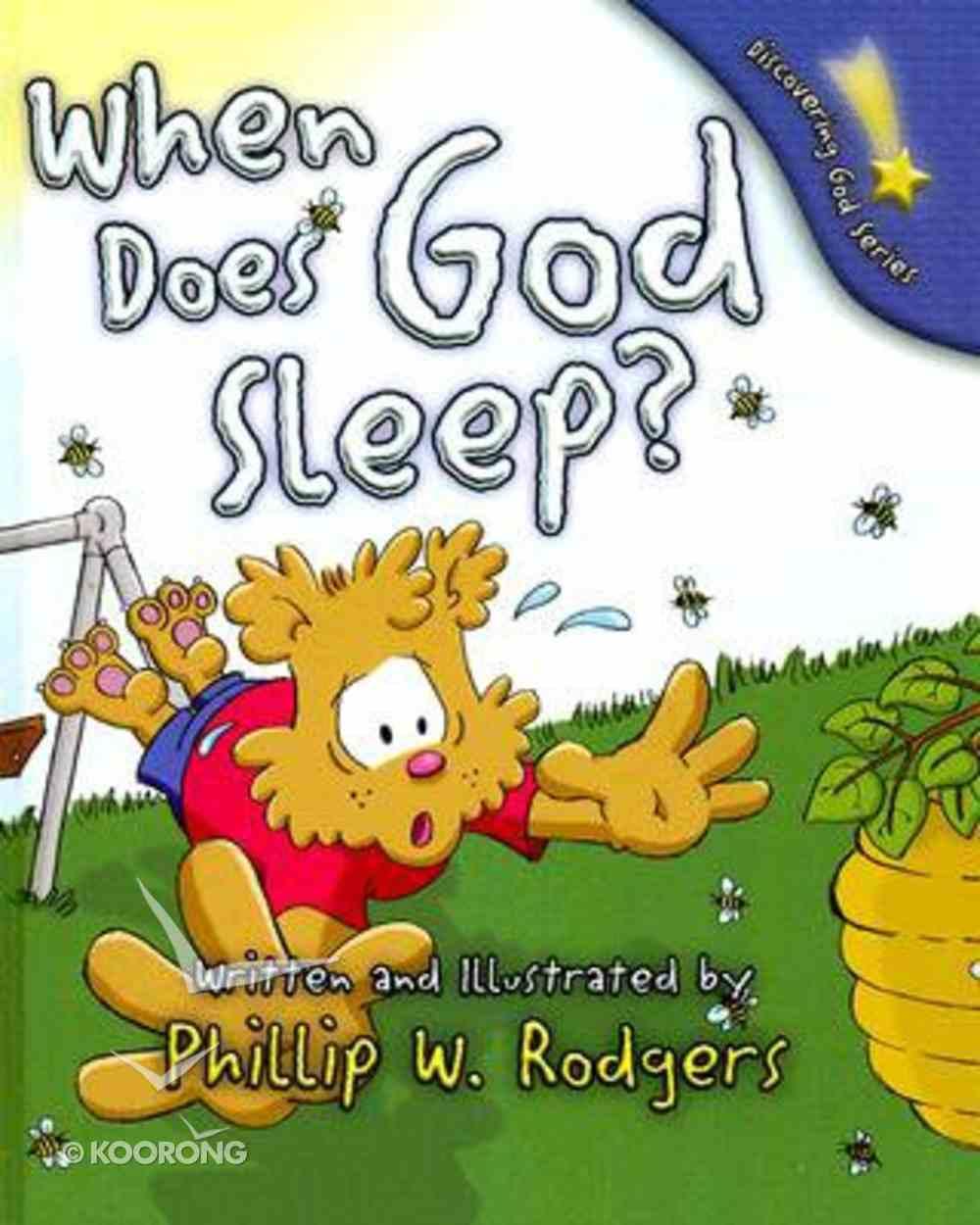 When Does God Sleep? (Discovering God Series) Hardback