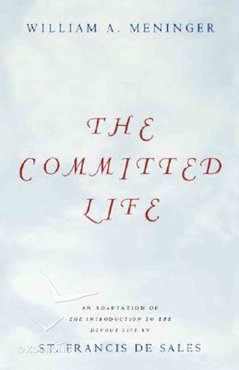 The Commited Life Paperback
