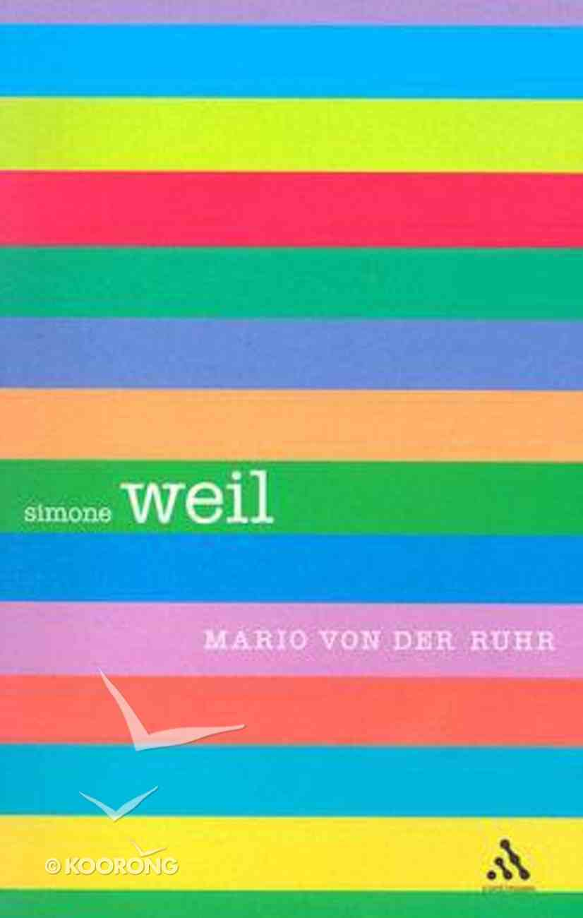 Simone Weil (Outstanding Christian Thinkers Series) Paperback
