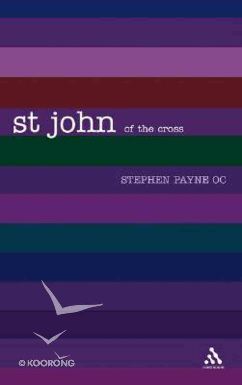 St. John of the Cross (Outstanding Christian Thinkers Series) Paperback