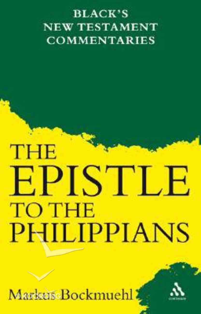 The Epistle to the Philippians (Black's New Testament Commentary Series) Paperback