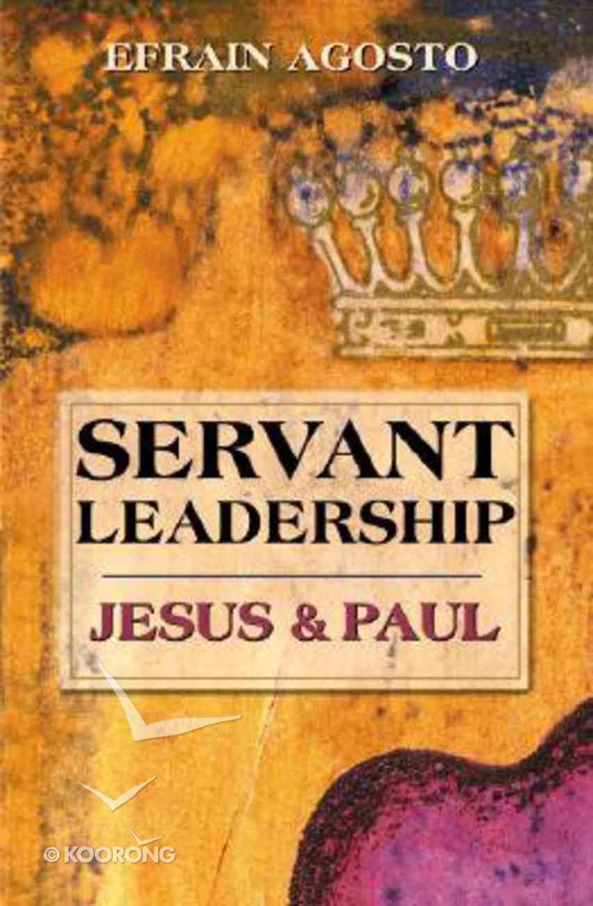 Servant Leadership Paperback