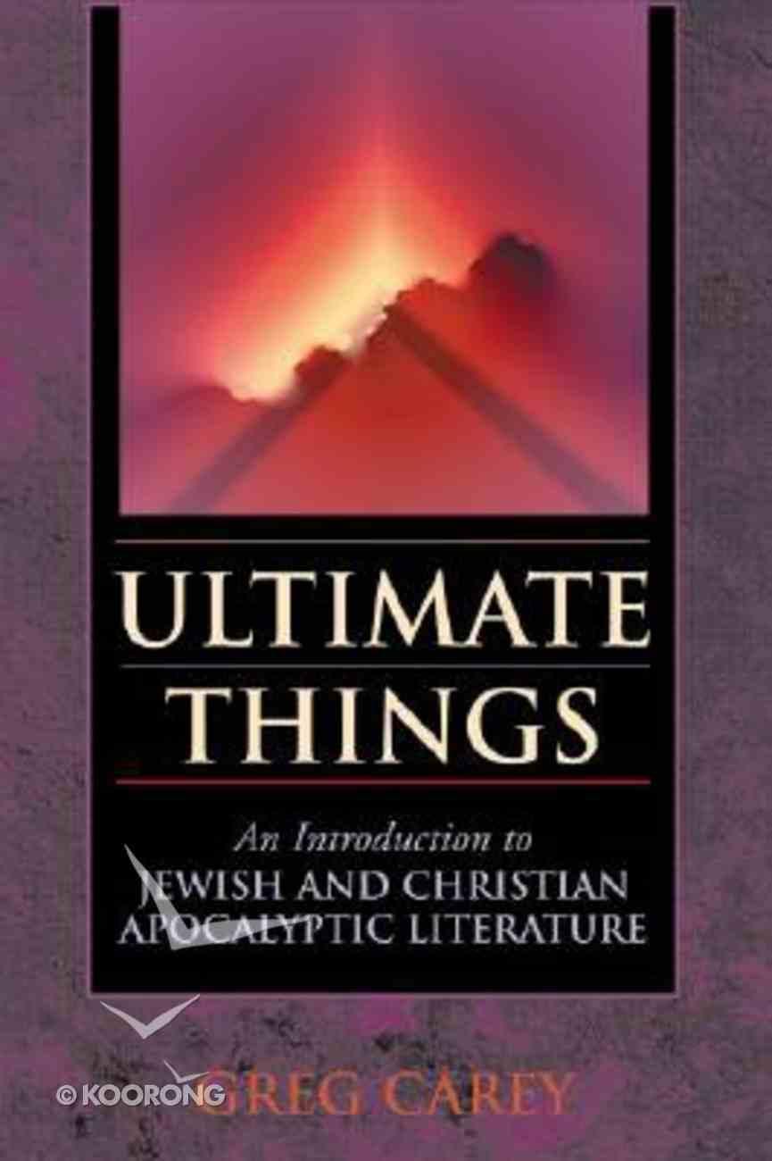 Ultimate Things Paperback