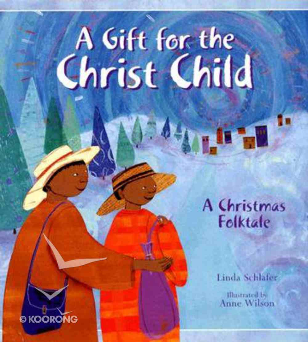 A Gift For the Christ Child Hardback