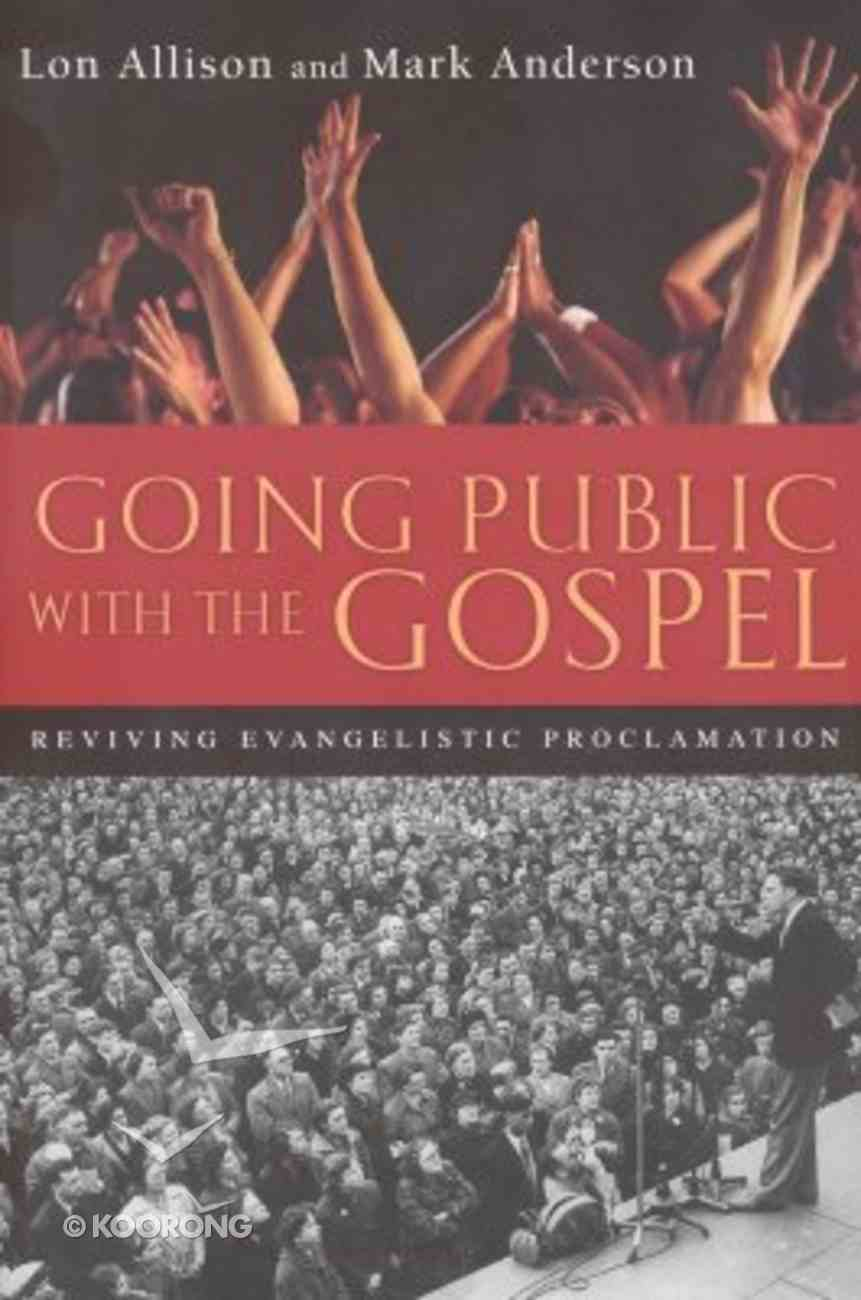 Going Public With the Gospel Paperback