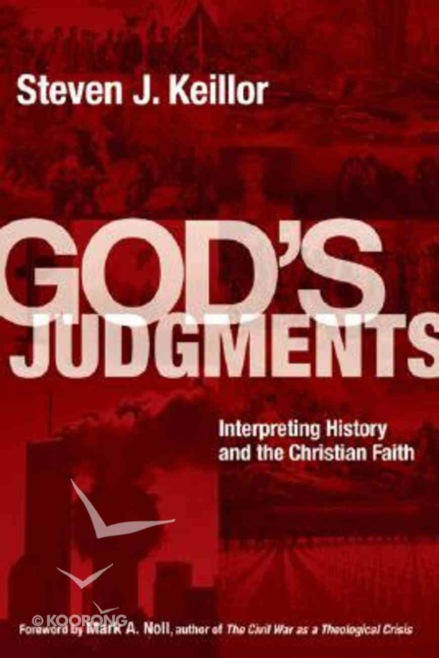 God's Judgements: Interpreting History and the Christian Faith Paperback