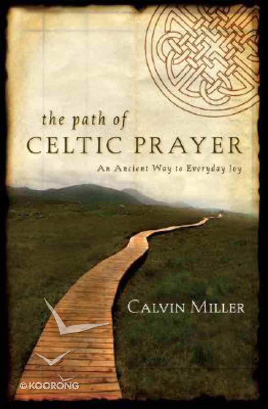 The Path of Celtic Prayer Hardback