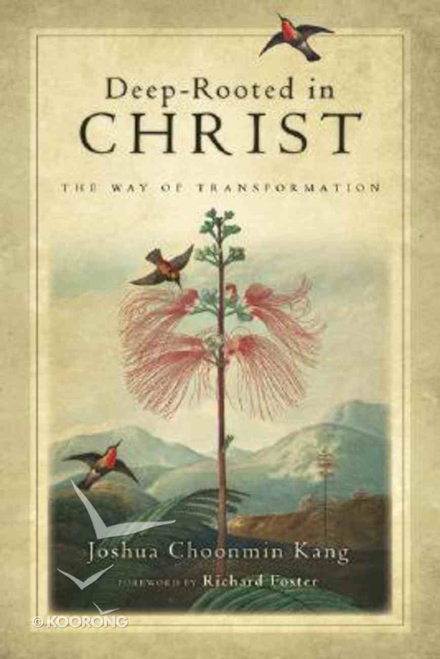 Deep-Rooted in Christ Paperback