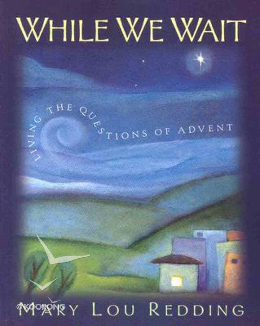 While We Wait Paperback
