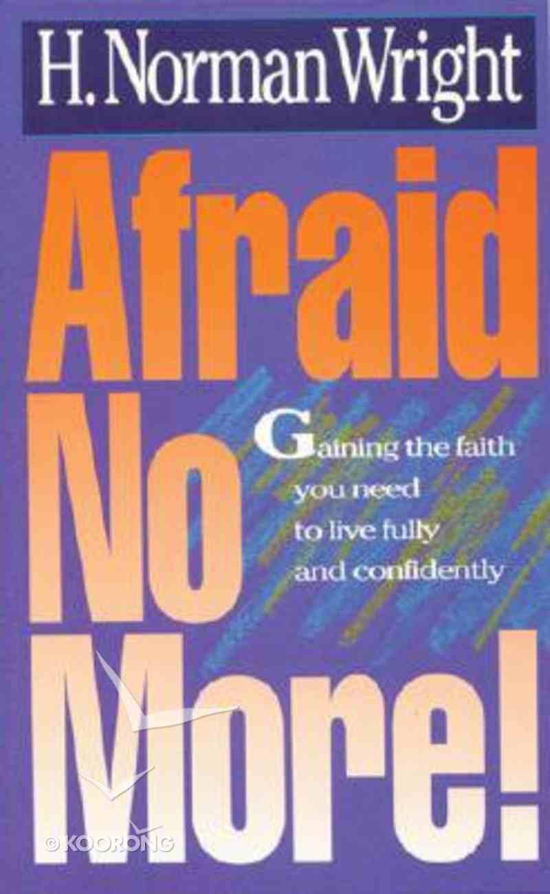 Afraid No More! Paperback