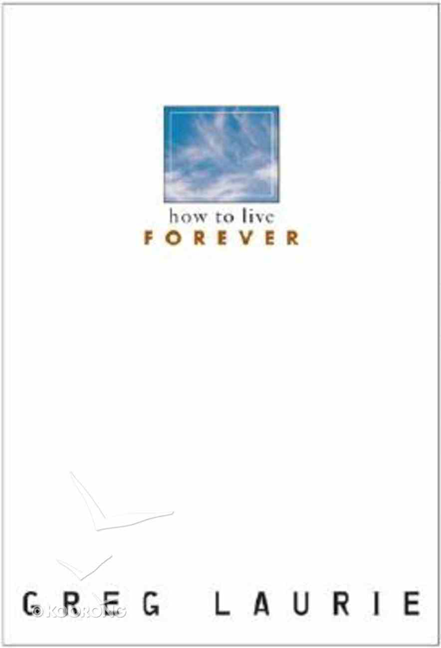 How to Live Forever Booklet