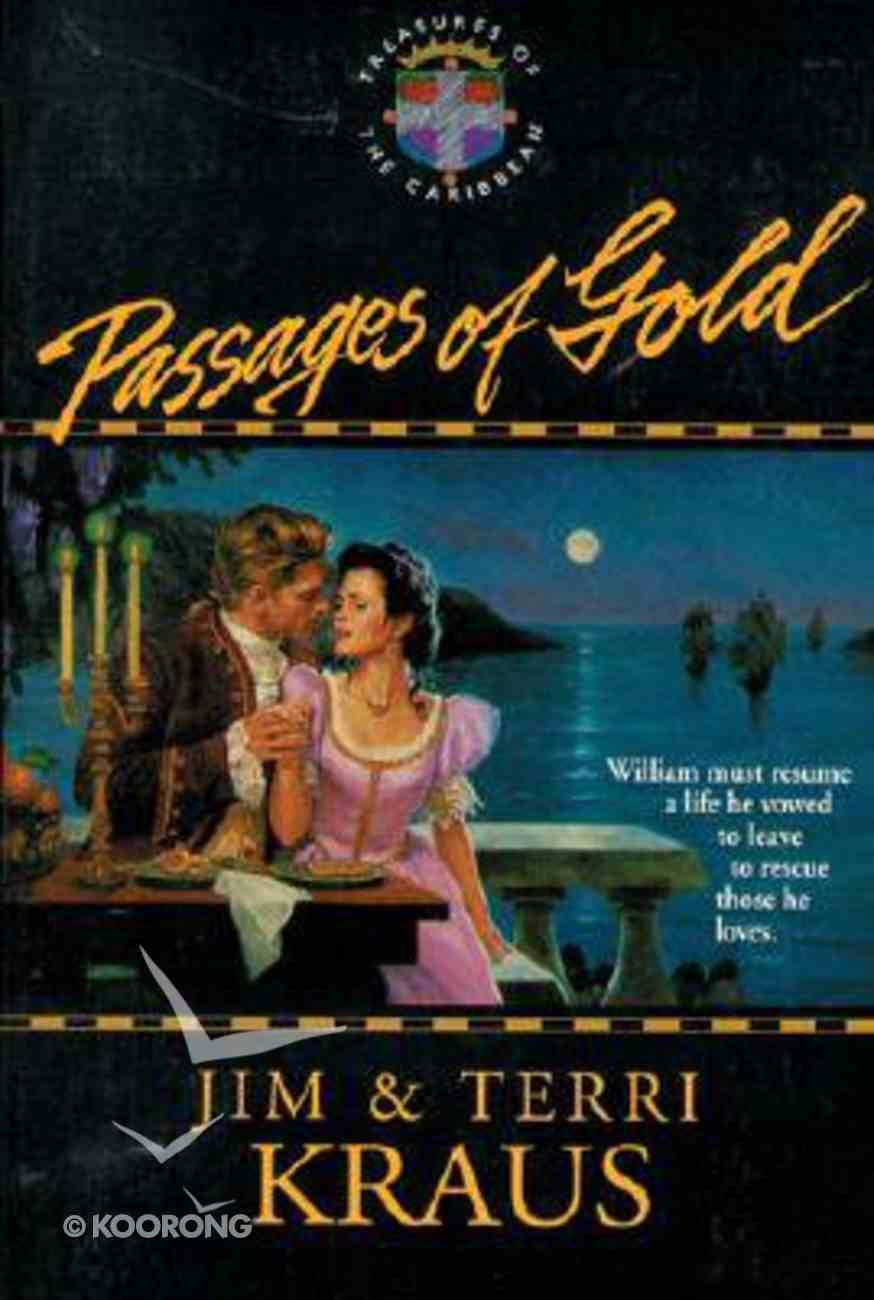 Passages of Gold (#02 in Treasures Of Caribbean Series) Paperback