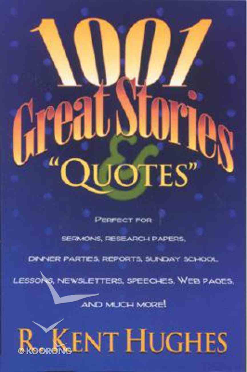 1001 Great Stories & Quotes Paperback