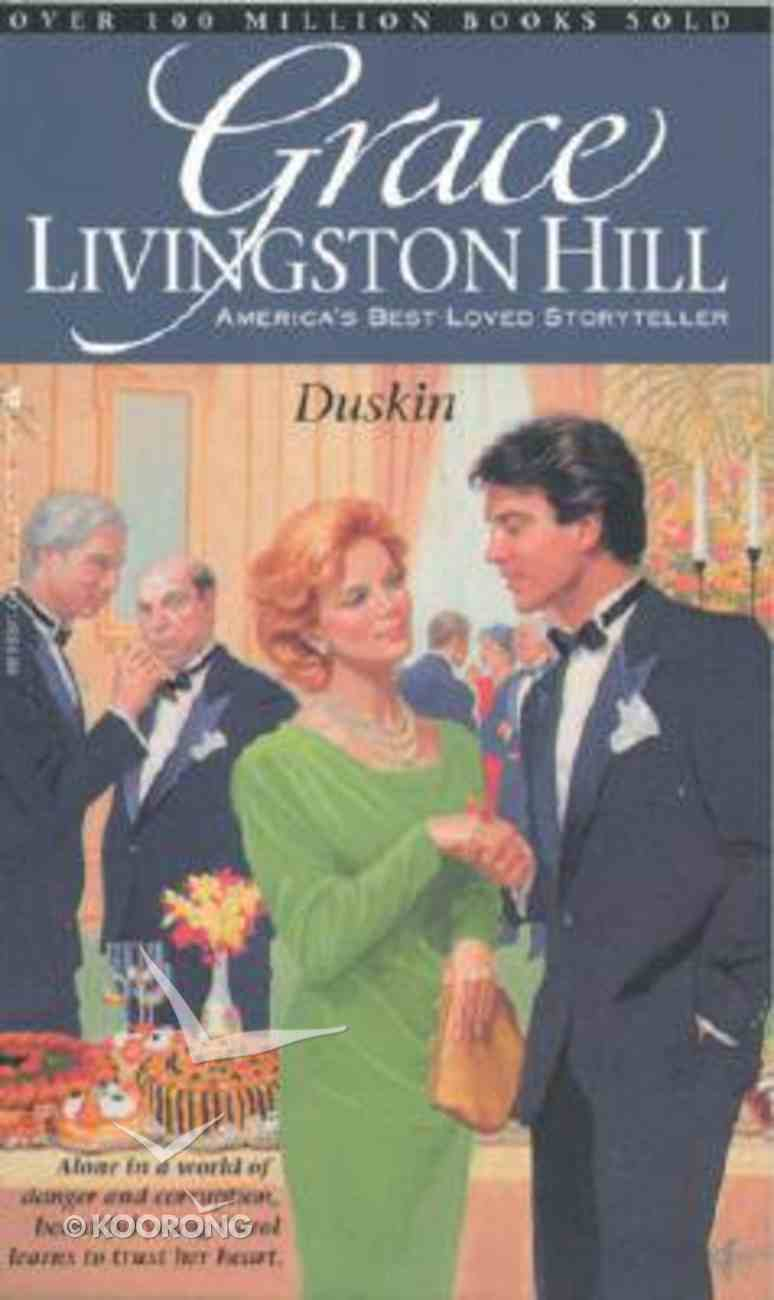 Duskin (#81 in Grace Livingston Hill Series) Paperback