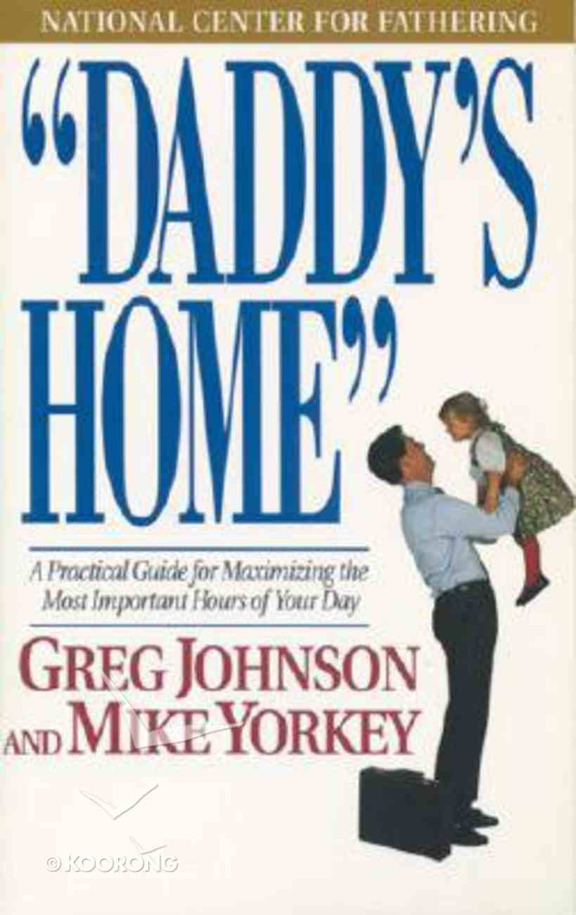 Daddy's Home Paperback