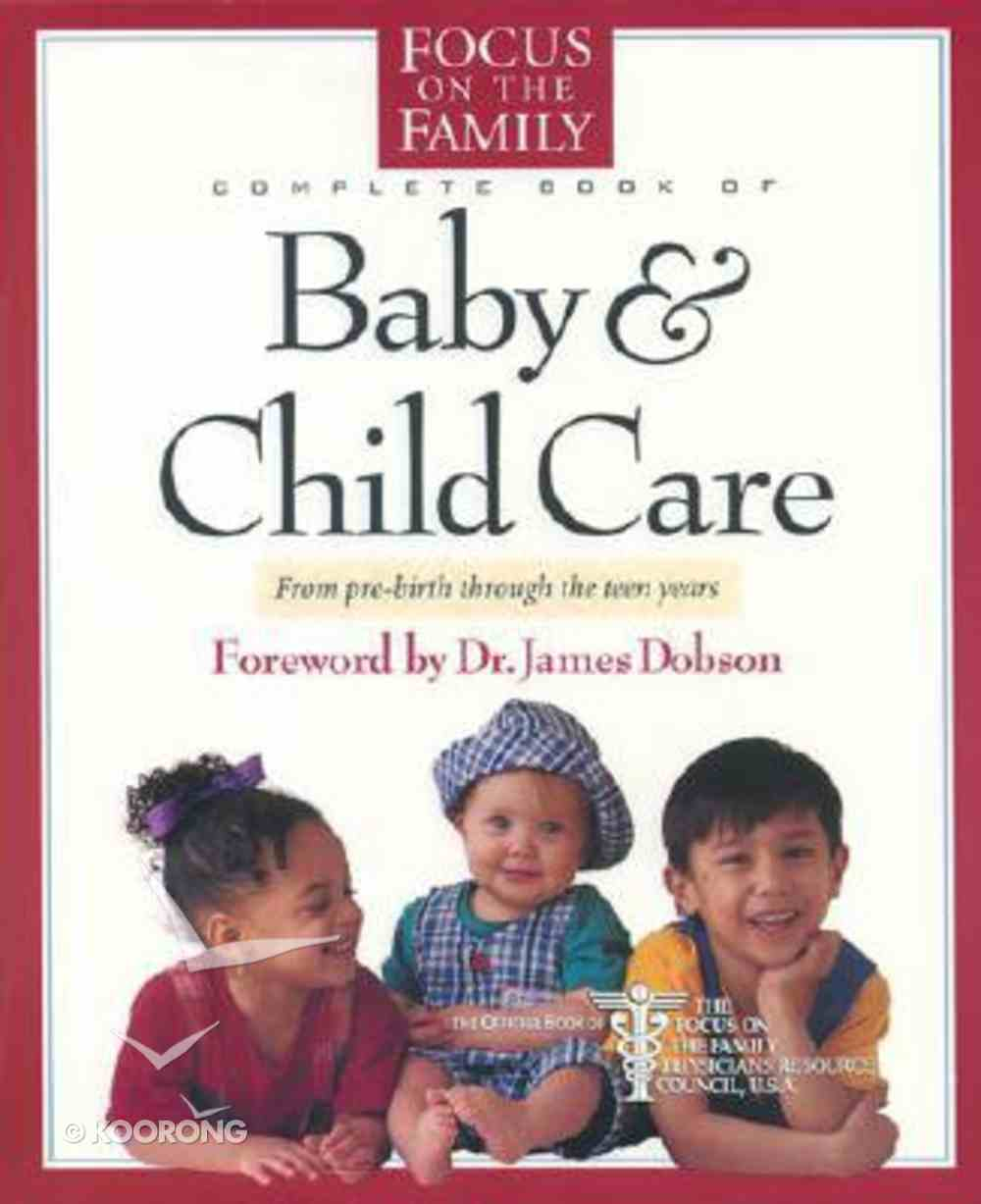 Complete Book of Baby & Child Care Hardback