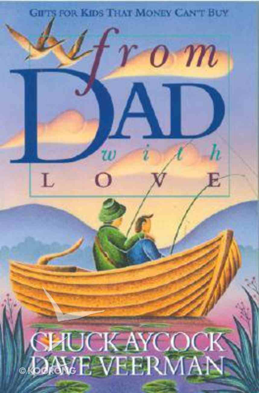 From Dad With Love Paperback