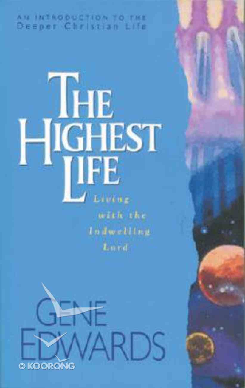 The Highest Life Paperback