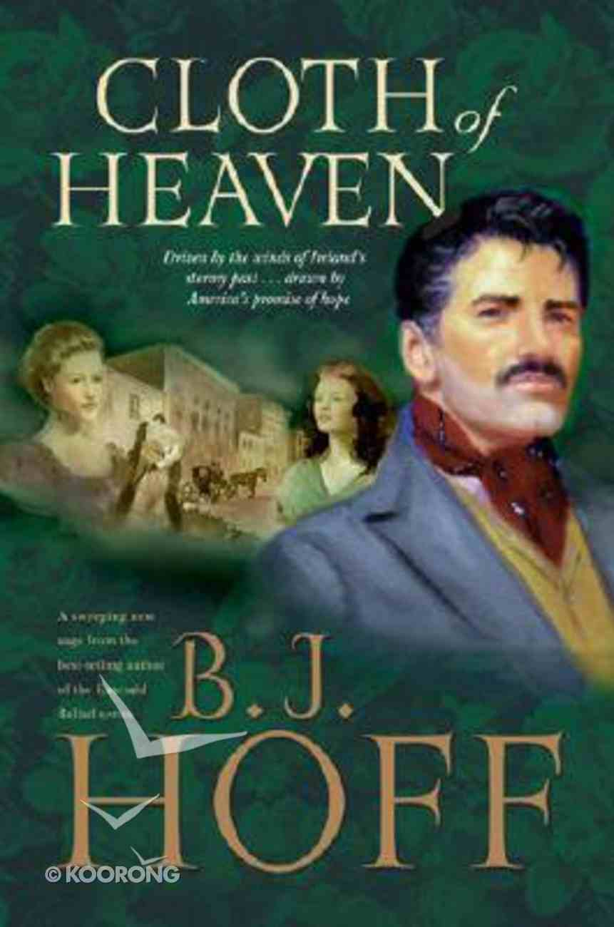 Song of Erin #01: Cloth of Heaven Paperback