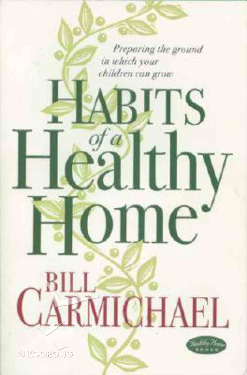 Habits of a Healthy Home Paperback