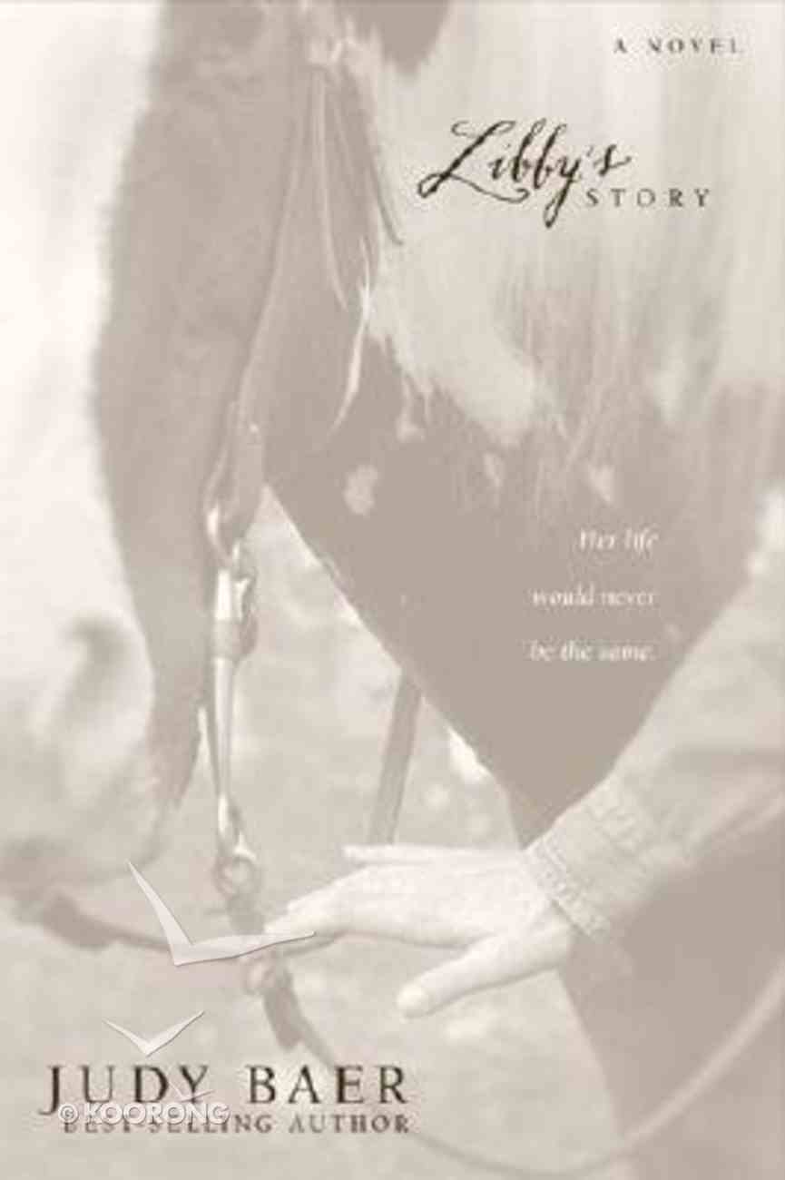 Libby's Story (#02 in Baer Trilogy Series) Paperback