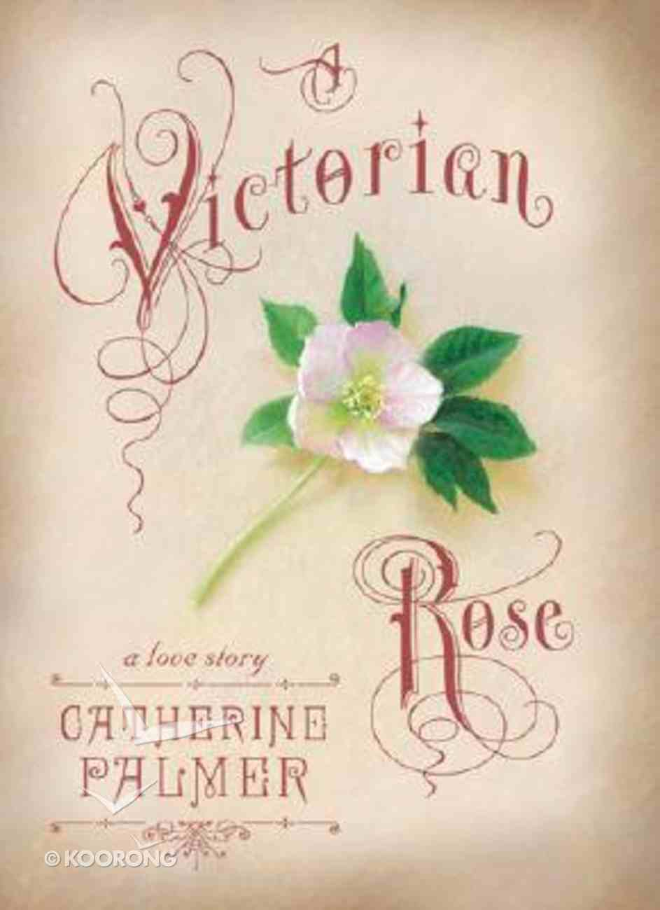 A Victorian Rose Hardback