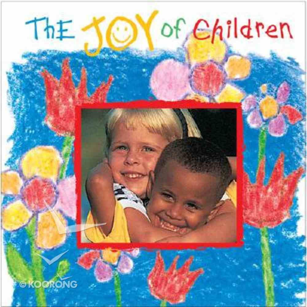 The Joy of Children Hardback