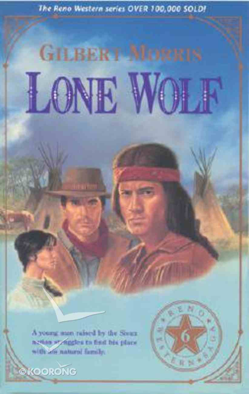 Lone Wolf (#06 in Reno Western Series) Paperback