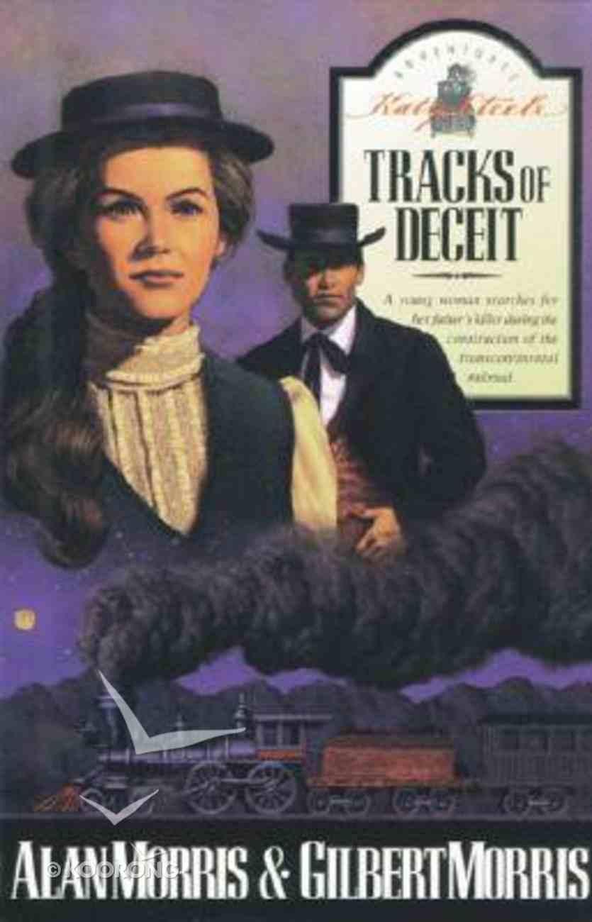 Tracks of Deceit (#1 in Katy Steele Series) Paperback