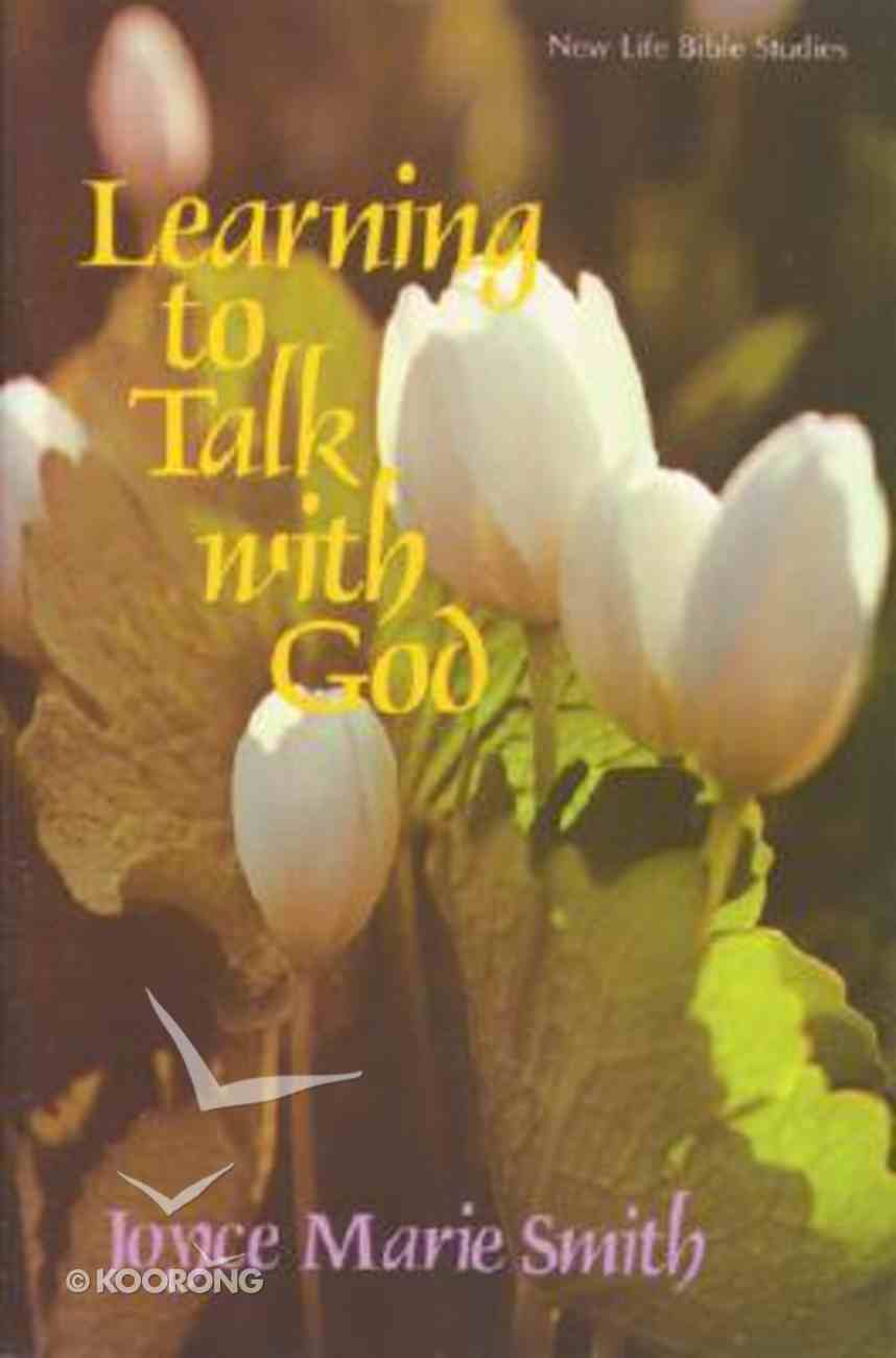 Learning to Talk With God Paperback
