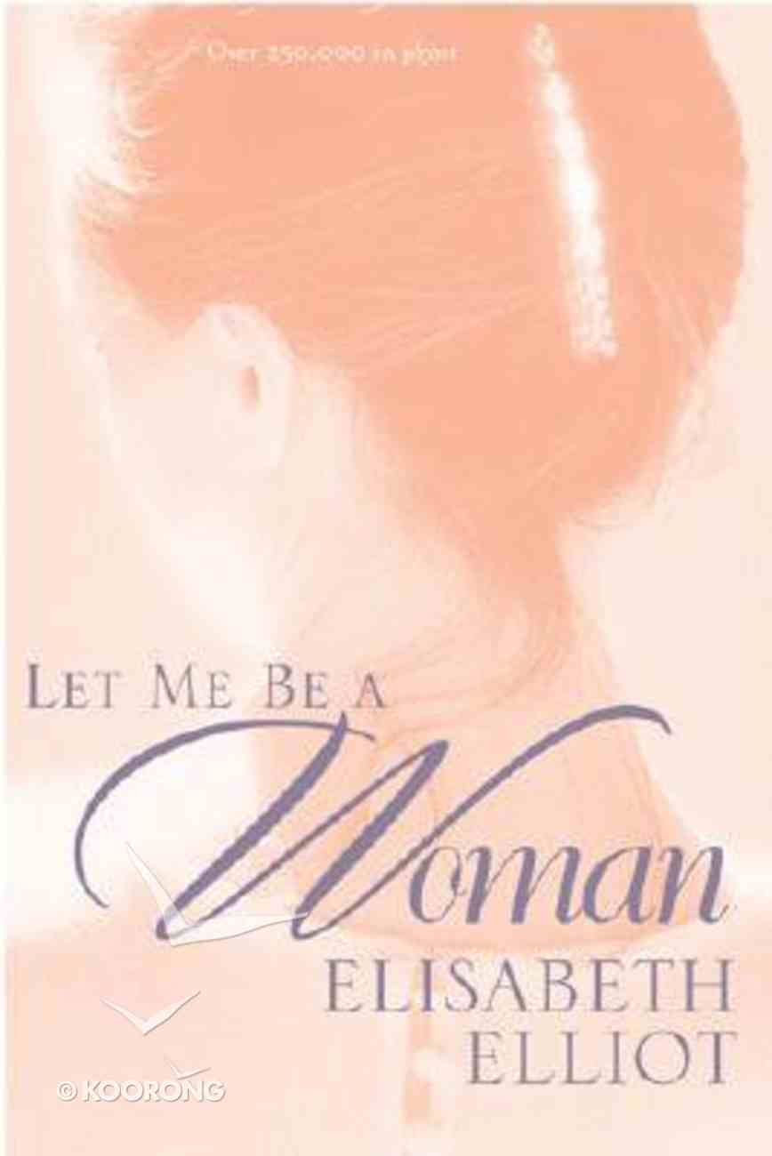 Let Me Be a Woman Paperback