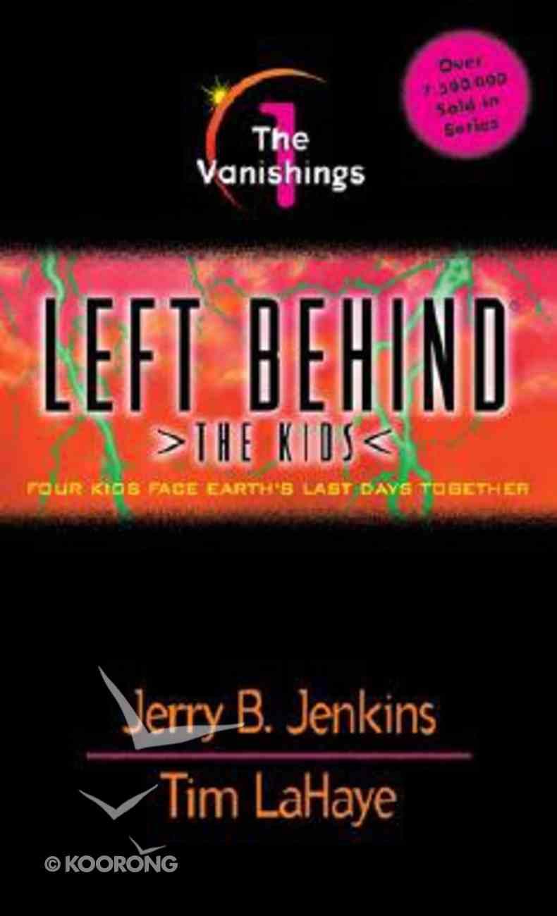 Vanishings (#01 in Left Behind The Kids Series) Mass Market