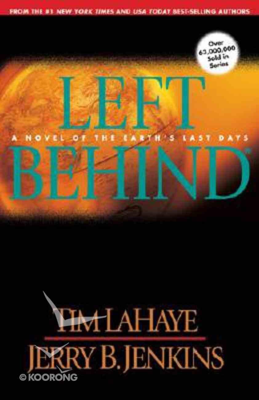 Left Behind (#01 in Left Behind Series) Hardback