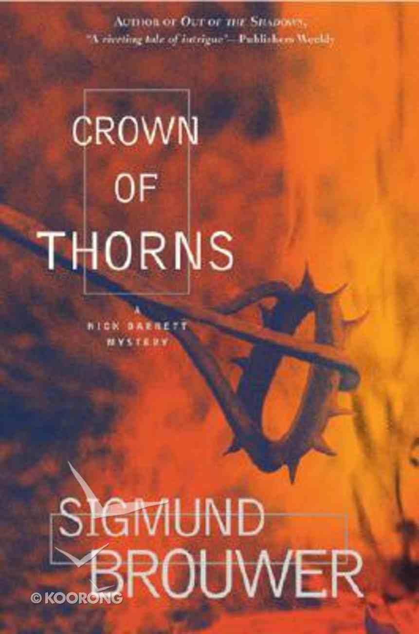 Crown of Thorns (#02 in Nick Barrett Mystery Series) Hardback