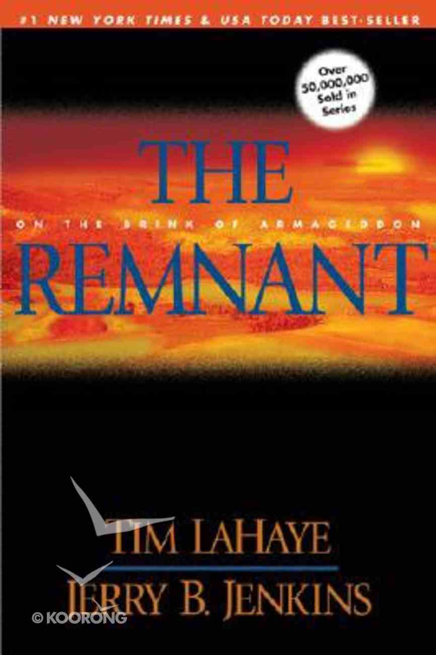 The Remnant (#10 in Left Behind Series) Paperback