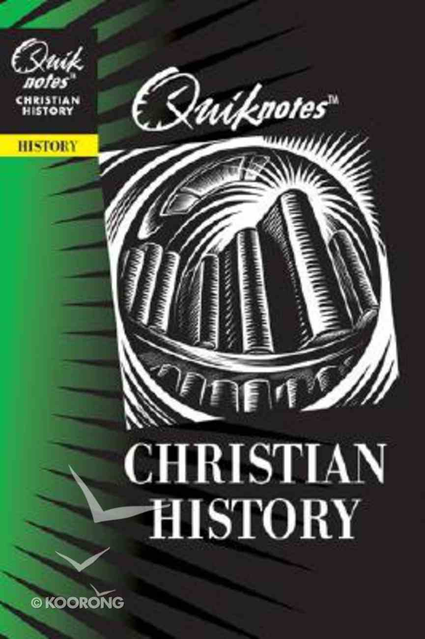 Christian History (Quiknotes Series) Paperback