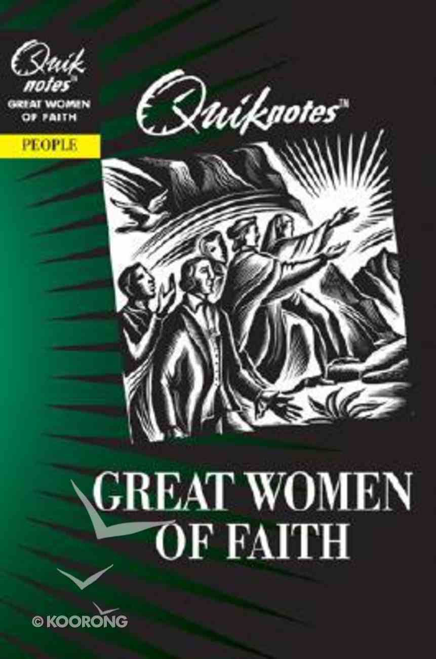Great Women of Faith (Quiknotes Series) Paperback