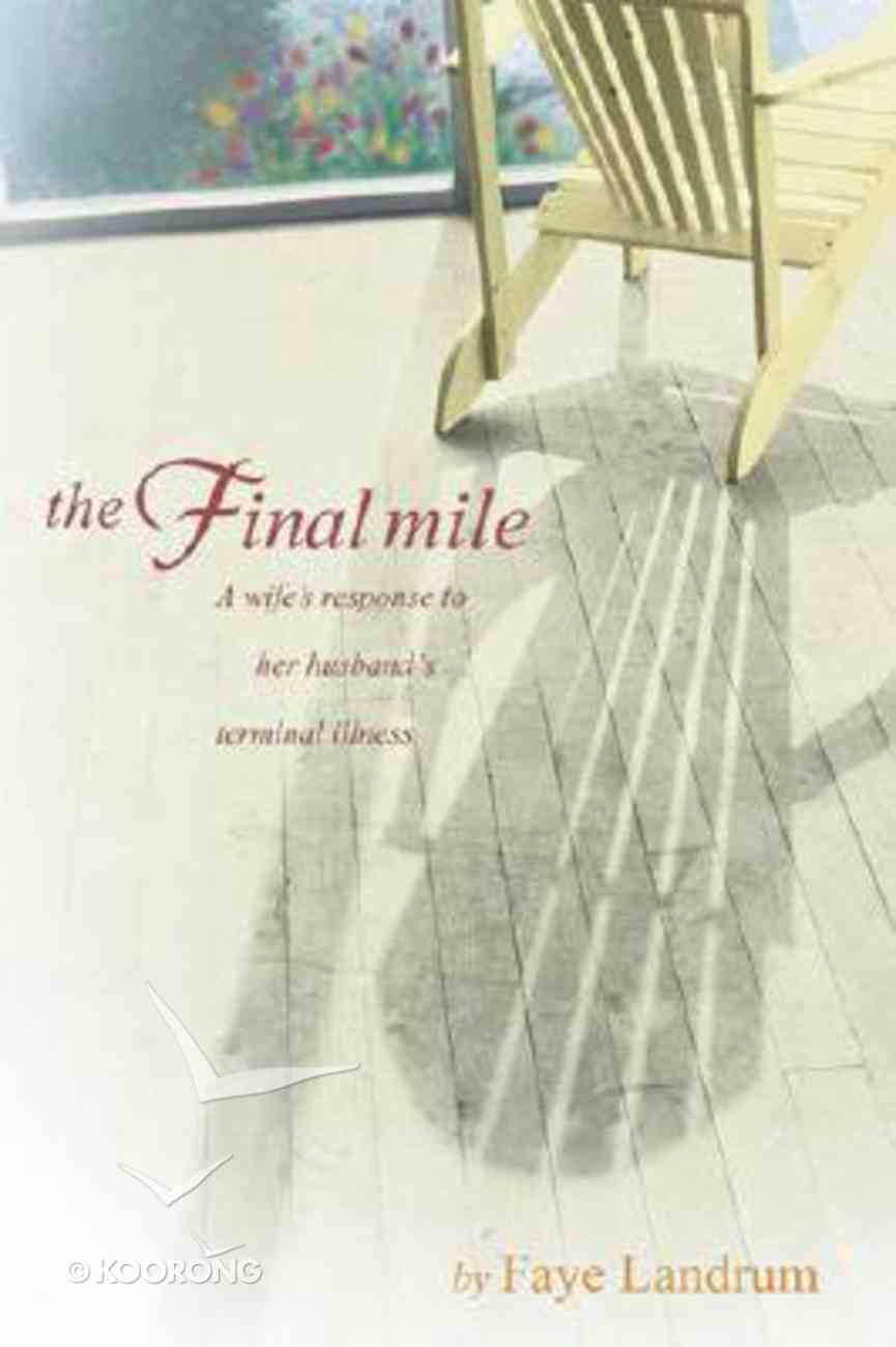 The Final Mile Paperback