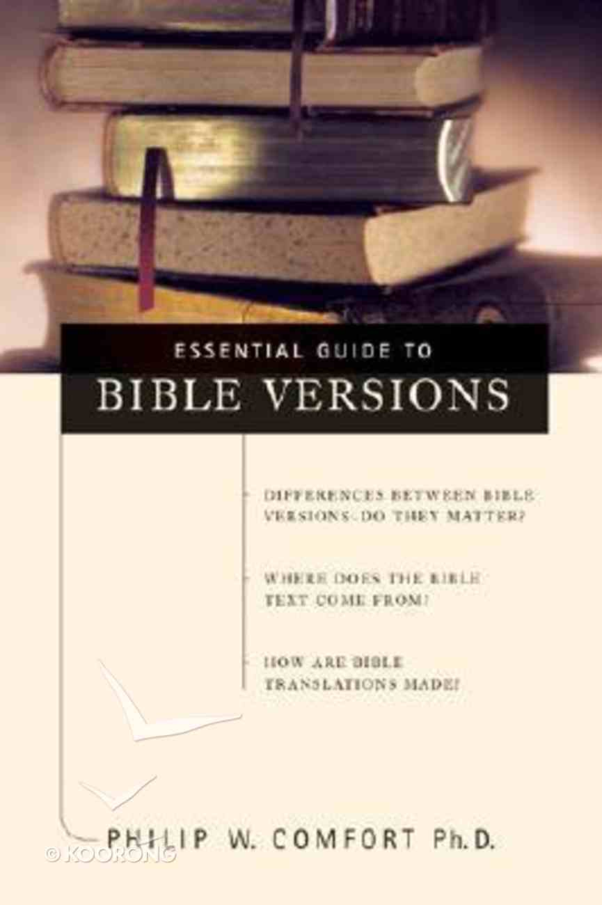 Essential Guide to Bible Versions Paperback