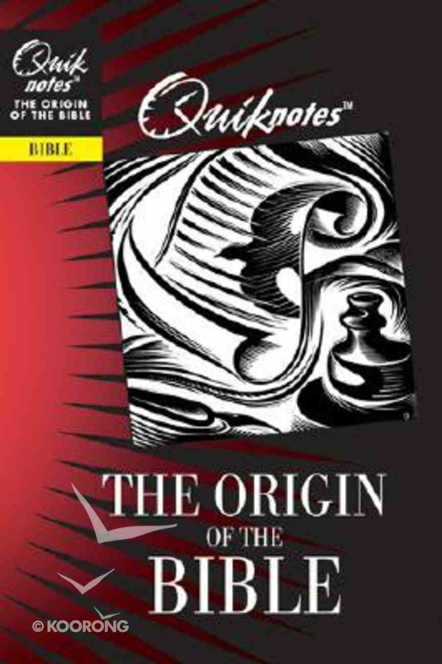 The Origin of the Bible (Quiknotes Series) Paperback