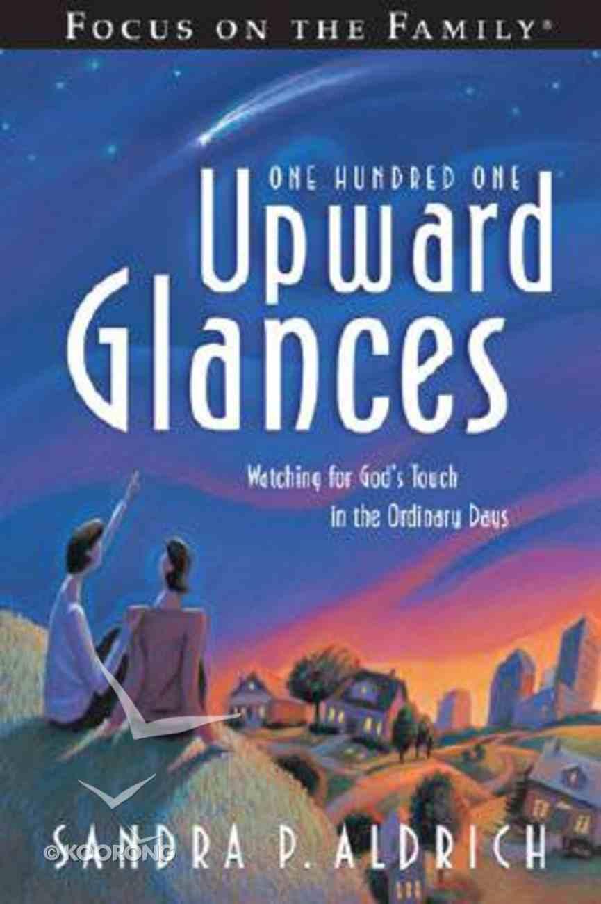 One Hundred One Upward Glances Paperback