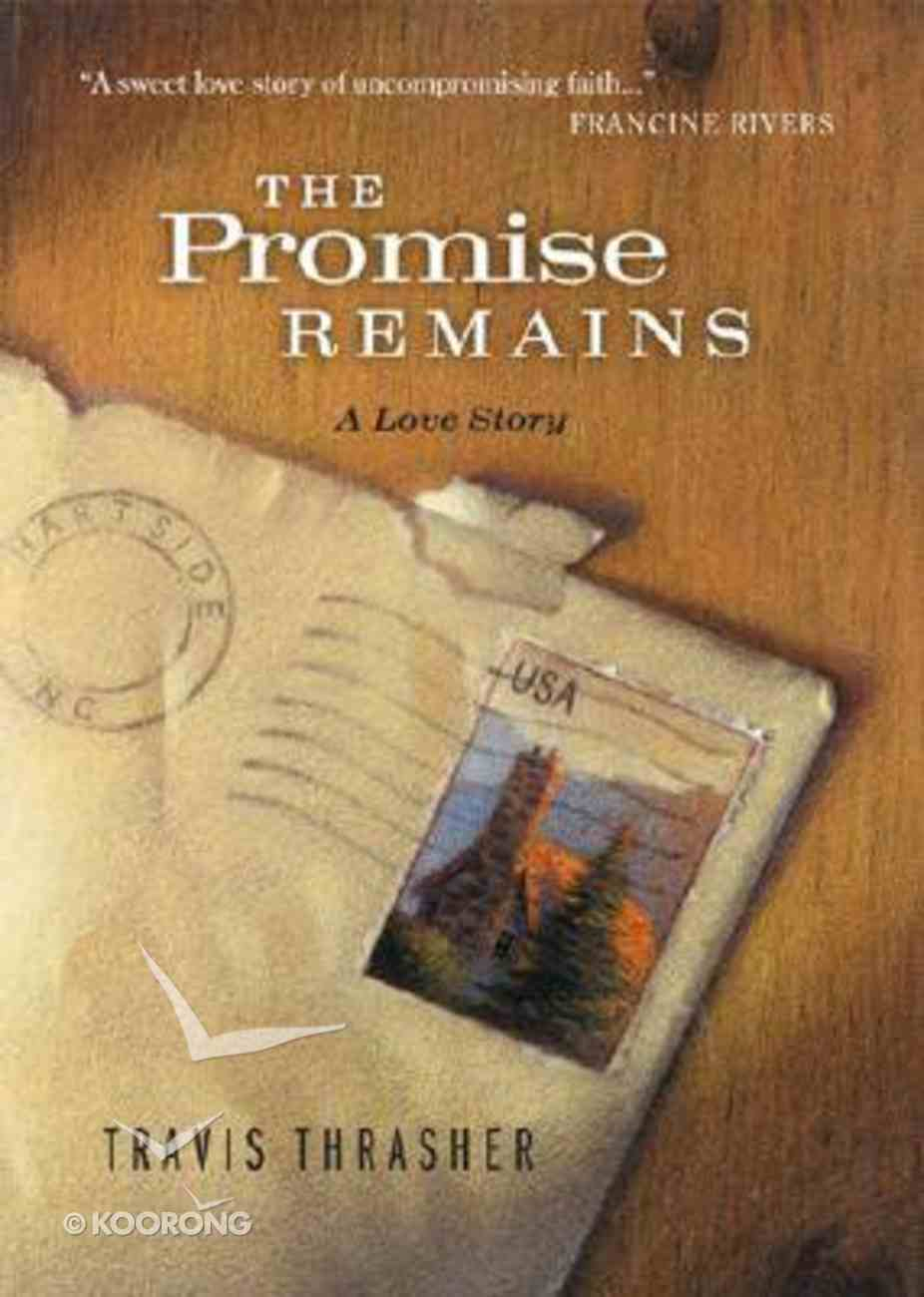 The Promise Remains Hardback