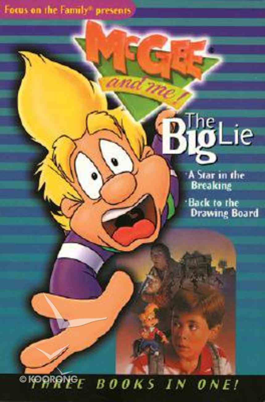 The Big Lie and Other Stories (#01 in Mcgee & Me Series) Paperback