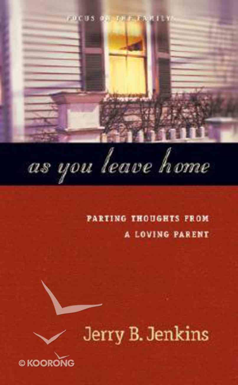 As You Leave Home Hardback