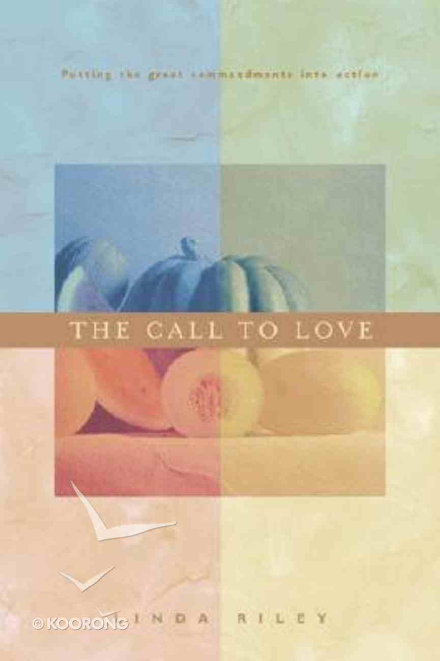 Call to Love Paperback