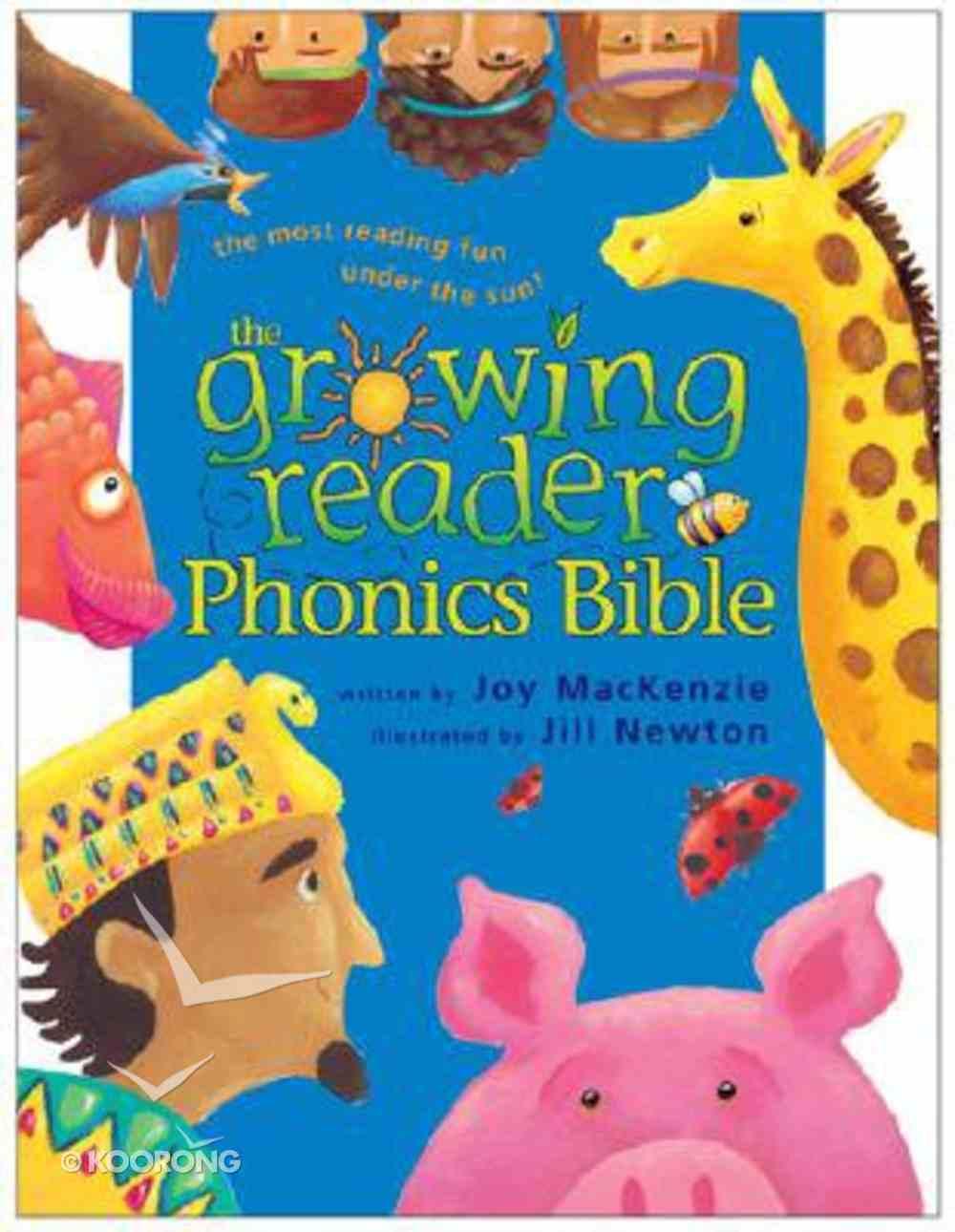 The Growing Reader Phonics Bible Hardback